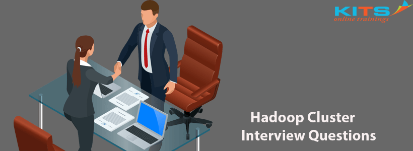 Hadoop Cluster Interview Questions | KITS Online Trainings
