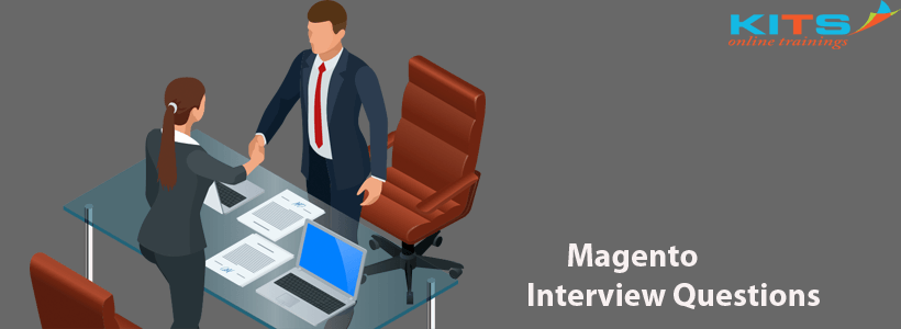 Magento Interview Questions | KITS Online Trainings