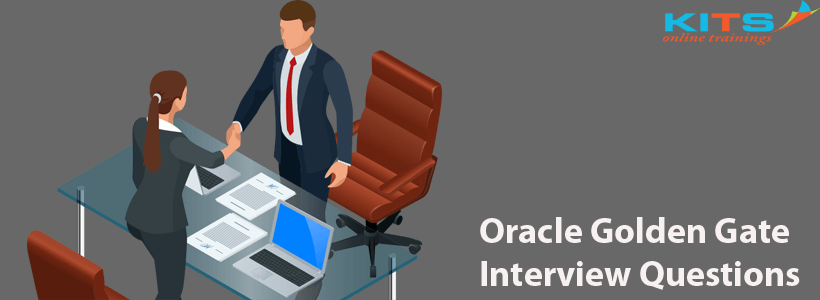 Oracle Golden Gate Interview Questions | KITS Online Trainings