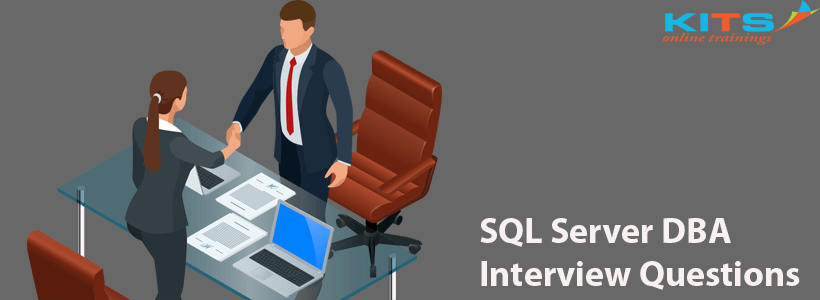 SQL Server DBA Interview Questions | KITS Online Trainings