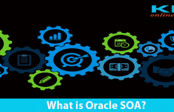 What is Oracle SOA? | KITS Online Trainings
