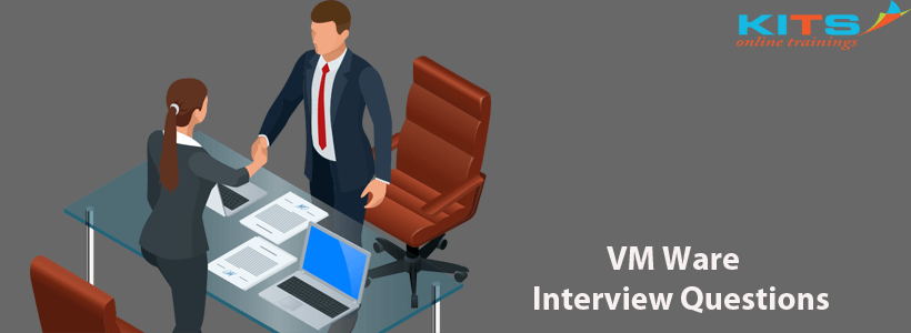 VMWare Interview Questions | KITS Online Trainings