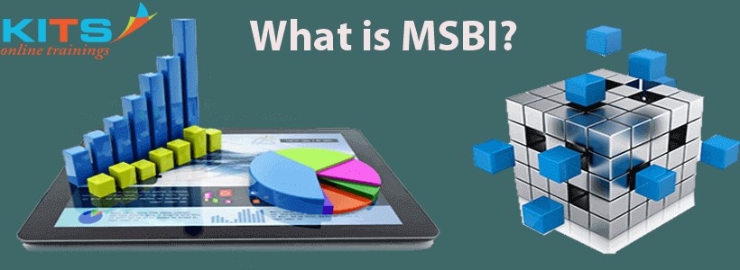 What is MSBI? | KITS Online Trainings