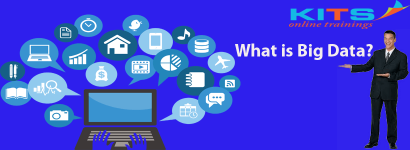 What is Big Data? | KITS Online Trainings